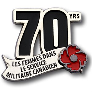 LAPEL PIN 70 ANS FEMMES MILITAIRES DU CANADA (FRENCH)